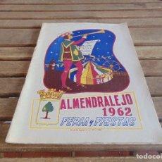 Coleccionismo de Revistas y Periódicos: REVISTA OFICIAL DE FERIA Y FIESTAS DE ALMENDRALEJO BADAJOZ AÑO 1962. Lote 61765112