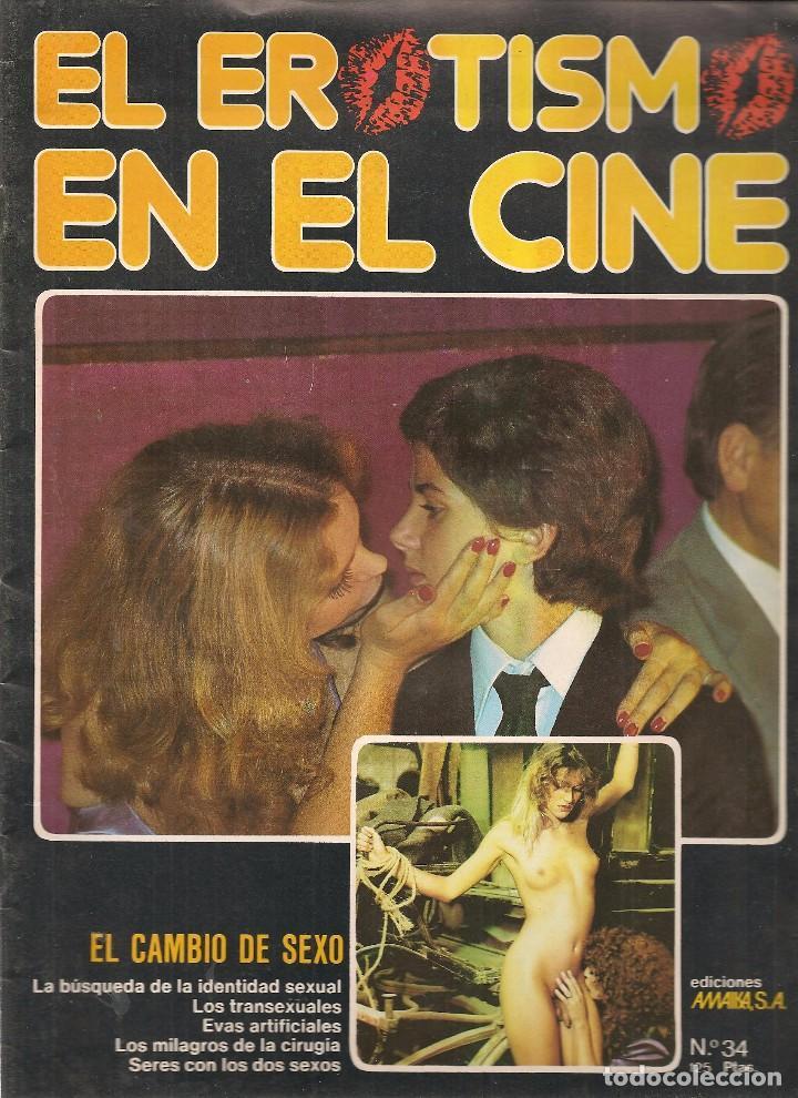 EL EROTISMO EN EL CINE. Nº 34. EL CAMBIO DE SEXO. EDICIONES AMAIKA 1983. (Z26) (Coleccionismo - Revistas y Periódicos Modernos (a partir de 1.940) - Otros)