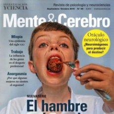 Coleccionismo de Revistas y Periódicos: MENTE Y CEREBRO N. 80 SEPTIEMBRE/OCTUBRE 2016 - EN PORTADA: EL HAMBRE EN EL CEREBRO (NUEVA). Lote 62499944