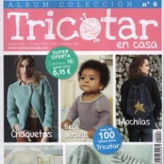 Coleccionismo de Revistas y Periódicos: TRICOTAR EN CASA ALBUM COLECCION N. 6 (NUEVA). Lote 173491472