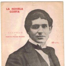 Coleccionismo de Revistas y Periódicos: REVISTA LITERARIA LA NOVELA CORTA. FEDERICO GARCÍA SANCHIZ HABANERA. 20 PAGINAS 24 SEP 1921 MD271. Lote 62645088