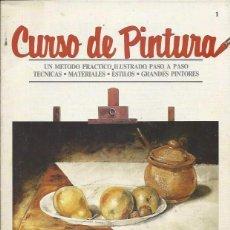 Coleccionismo de Revistas y Periódicos: CURSO DE PINTURA Nº1- ORBIS - PASO A PASO- TÉCNICAS Y MATERIALES. Lote 62738696