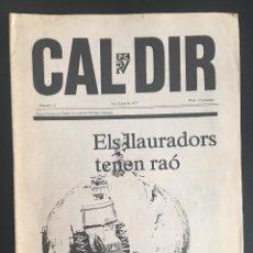 Coleccionismo de Revistas y Periódicos: REVISTA CAL DIR ORGAN CENTRAL DEL PARTIT COMUNISTA DEL PAIS VALENCIA Nº 14 JULIO DE 1977. Lote 62740224