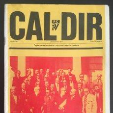 Coleccionismo de Revistas y Periódicos: REVISTA CAL DIR ORGAN CENTRAL DEL PARTIT COMUNISTA DEL PAIS VALENCIA Nº 34 NOVIEMBRE DE 1977. Lote 62740428