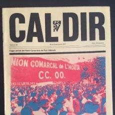 Coleccionismo de Revistas y Periódicos: REVISTA CAL DIR ORGAN CENTRAL DEL PARTIT COMUNISTA DEL PAIS VALENCIA Nº 26 SEPTIEMBRE DE 1977. Lote 62740876