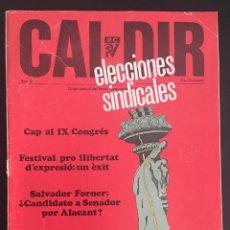 Coleccionismo de Revistas y Periódicos: REVISTA CAL DIR ORGAN CENTRAL DEL PARTIT COMUNISTA DEL PAIS VALENCIA Nº 44 ENERO 1978. Lote 62740916