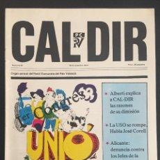 Coleccionismo de Revistas y Periódicos: REVISTA CAL DIR ORGAN CENTRAL DEL PARTIT COMUNISTA DEL PAIS VALENCIA Nº 25 SEPTIEMBRE DE 1977. Lote 62741004