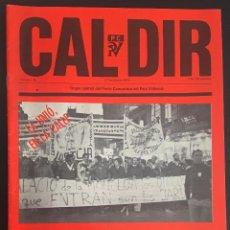 Coleccionismo de Revistas y Periódicos: REVISTA CAL DIR ORGAN CENTRAL DEL PARTIT COMUNISTA DEL PAIS VALENCIA Nº 27 NOVIEMBRE DE 1977. Lote 62741020