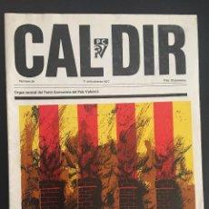 Coleccionismo de Revistas y Periódicos: REVISTA CAL DIR ORGAN CENTRAL DEL PARTIT COMUNISTA DEL PAIS VALENCIA Nº 24 SEPTIEMBRE DE 1977. Lote 62741060