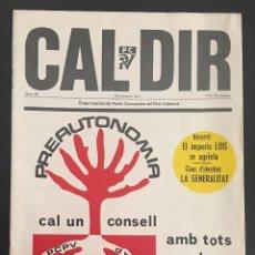 Coleccionismo de Revistas y Periódicos: REVISTA CAL DIR ORGAN CENTRAL DEL PARTIT COMUNISTA DEL PAIS VALENCIA Nº 38 DICIEMBRE DE 1977. Lote 62741200