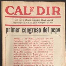 Coleccionismo de Revistas y Periódicos: REVISTA CAL DIR ORGAN CENTRAL DEL PARTIT COMUNISTA DEL PAIS VALENCIA Nº 76 ENERO DE 1979. Lote 62741240