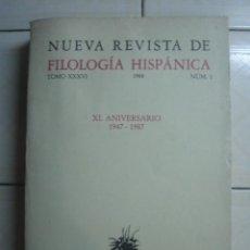 Coleccionismo de Revistas y Periódicos: NUEVA REVISTA DE FILOLOGÍA HISPÁNICA. TOMO XXXVI, 1988 NUM. 1. XL ANIVERSARIO 1947-1987. . Lote 62916044
