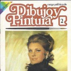 Coleccionismo de Revistas y Periódicos: CURSO PRÁCTICO DE DIBUJO Y PINTURA-Nº 2- EDICIONES F&G. Lote 63095580