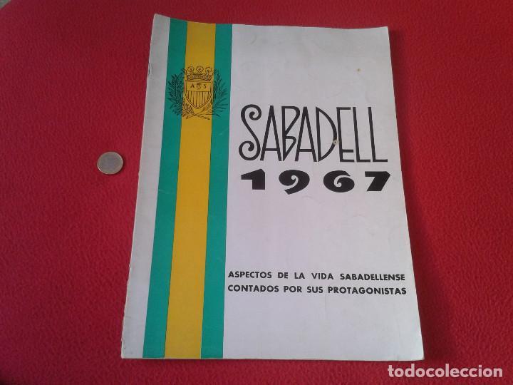 INTERESANTE Y ESCASO LIBRO GUIA SABADELL 1967 ASPECTOS DE LA VIDA SABADELLENSE. FRANCO. IDEAL COLECC (Coleccionismo - Revistas y Periódicos Modernos (a partir de 1.940) - Otros)