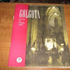 Coleccionismo de Revistas y Periódicos: SEMANA SANTA SEVILLA - REVISTA GOLGOTA Nº 1 EDITADA EN 1945. Lote 63289280