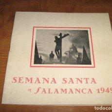 Coleccionismo de Revistas y Periódicos: REVISTA SEMANA SANTA DE SALAMANCA DEL AÑO 1949 - VER FOTOS. Lote 63292456