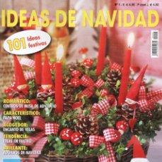 Coleccionismo de Revistas y Periódicos: IDEAS DE NAVIDAD N. 1 - EN PORTADA: 101 IDEAS FESTIVAS (NUEVA). Lote 103418282