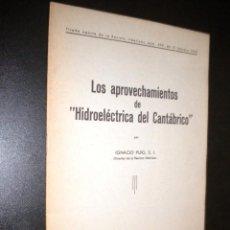 Coleccionismo de Revistas y Periódicos: LOS APROVECHAMIENTOS DE HIDROELECTRICA DEL CANTABRICO / Nº 299 1955. Lote 78224410