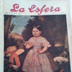 Coleccionismo de Revistas y Periódicos: LA ESFERA Nº275 AÑO 1919 MUSEO DE CADIZ-RELOJES ICONOGRAFICOS-CAPILLA VELEZ MURCIA-MISTINGUETT. Lote 63891199