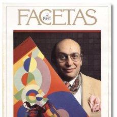 Coleccionismo de Revistas y Periódicos: FACETAS 65 – MILTON GLASER, PROYECTISTA GRÁFICO. JOHN UPDIKE, THOMAS SOWELL (1984). Lote 63940367