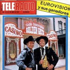 Coleccionismo de Revistas y Periódicos: REVISTA TELE RADIO N. 1012. 16/05/1977. COSTA BARBARÁ. EUROVISIÓN. LOS HOMBRES DE HARRELSON.. Lote 64108259