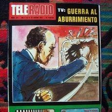 Coleccionismo de Revistas y Periódicos: REVISTA TELERADIO, TELE RADIO / ROSA VALENTY, ROSANNA YANNI, CECILIA, EXPOSICION SEVILLA, FELLINI ++. Lote 64286223