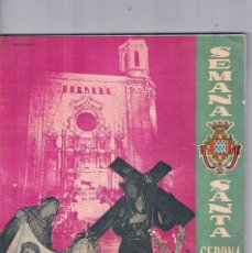 Coleccionismo de Revistas y Periódicos: GUIA DE SEMANA SANTA GERONA 1961 COFRADIA DE LA SANTA FAZ. Lote 64379867