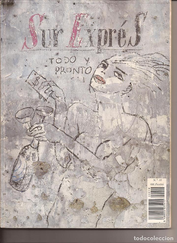 SUR EXPRÉS, REVISTA MOVIDA MADRILEÑA POSMODERNA, Nº 10, 1988 (Coleccionismo - Revistas y Periódicos Modernos (a partir de 1.940) - Otros)