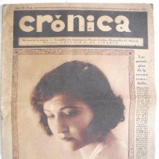 Coleccionismo de Revistas y Periódicos: REVISTA CRONICA 1932 NUM 120 - LERROUX, CATASTROFE EN BILBAO, FUTBOL MADRID BARCELONA ATLETIC BILBAO. Lote 64589619