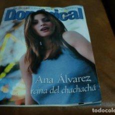 Coleccionismo de Revistas y Periódicos: REV. 8/98 DOMINICAL ANA ÁLVAREZ, ANTONIO BANDERAS,ANNA KURNIKOVA,S. MAZAGATOS,J.M. SOTO,. Lote 64711615
