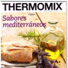 Coleccionismo de Revistas y Periódicos: THERMOMIX SABORES MEDITERRÁNEOS Nº 31 MAYO AÑO IV 96 PAGINAS MD287. Lote 64732623
