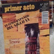 Coleccionismo de Revistas y Periódicos: PRIMER ACTO Nº 257.1995. TEXTO: LA SOMBRA DEL TENORIO, ALONSO DE SANTOS. VALLE INCLAN. BUERO VALLEJO. Lote 145790616
