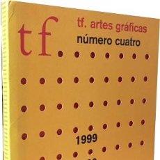 Coleccionismo de Revistas y Periódicos: TF. ARTES GRÁFICAS. Nº 4. (OSCAR MARINÉ; ALMODOVAR; CARLOS NAVARRO; JAN TSCHICHOLD; CHUS BURÉS; ANIS. Lote 65899874