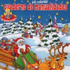 Coleccionismo de Revistas y Periódicos: CUADERNO DE MANUALIDADES N. 15 - PASATIEMPO DE JUEGOS & MANUALIDADES PARA LA EPOCA PRENAVIDEÑA. Lote 65906714