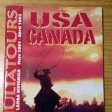 Coleccionismo de Revistas y Periódicos: REVISTA DE VIAJES JULIÀ TOURS - 2002/2003 - ESTADOS UNIDOS Y CANADA - 130 PÁGINAS. Lote 65963490