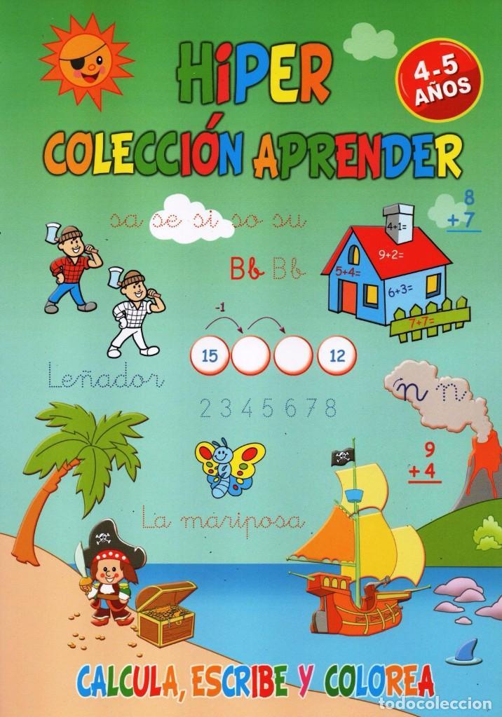 HIPER COLECCION APRENDER N. 28 - CALCULA, ESCRIBE Y COLOREA - 4/5 AÑOS (NUEVA) (Coleccionismo - Revistas y Periódicos Modernos (a partir de 1.940) - Otros)