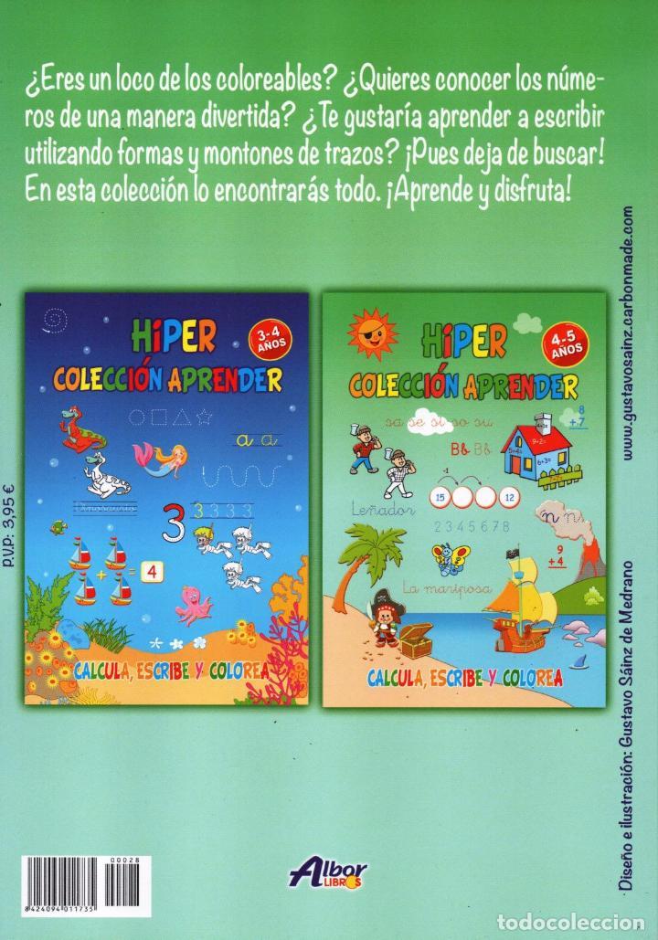 Coleccionismo de Revistas y Periódicos: HIPER COLECCION APRENDER N. 28 - CALCULA, ESCRIBE Y COLOREA - 4/5 AÑOS (NUEVA) - Foto 2 - 167143817