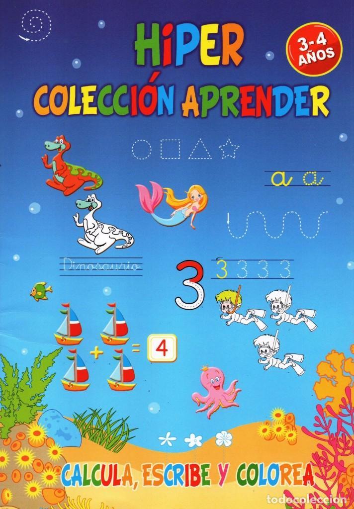 HIPER COLECCION APRENDER N. 27 - CALCULA, ESCRIBE Y COLOREA - 3/4 AÑOS (NUEVA) (Coleccionismo - Revistas y Periódicos Modernos (a partir de 1.940) - Otros)