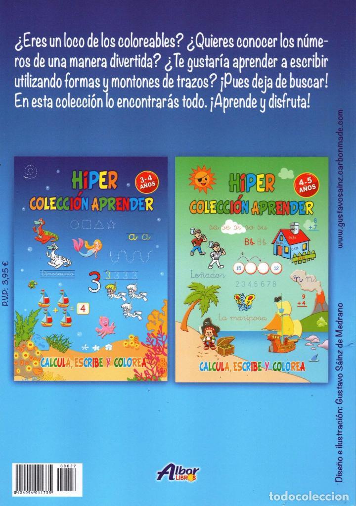Coleccionismo de Revistas y Periódicos: HIPER COLECCION APRENDER N. 27 - CALCULA, ESCRIBE Y COLOREA - 3/4 AÑOS (NUEVA) - Foto 2 - 167143781