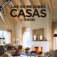 Coleccionismo de Revistas y Periódicos: LAS 50 MEJORES CASAS - EL MUEBLE, ESPECIAL 50 AÑOS (NUEVA). Lote 173020152