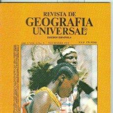Coleccionismo de Revistas y Periódicos: REVISTA DE GEOGRAFIA UNIVERSAL VOLUMEN 6 NUMERO 5.NOVIEMBRE 1979. Lote 55454599