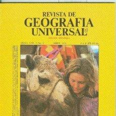 Coleccionismo de Revistas y Periódicos: REVISTA DE GEOGRAFIA UNIVERSAL VOLUMEN 5 NUMERO 4.ABRIL 1979. Lote 66086081