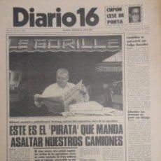 Coleccionismo de Revistas y Periódicos: DIARIO 16 ,SUAREZ ABANDONA UCD ,ROBLES PIQUER ,PCE.-AGLICULTORES FRANCESES ,ISRAEL ,JULIO 82. Lote 66106246