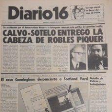 Coleccionismo de Revistas y Periódicos: DIARIO 16, PSOE. Y UCD ,CASO ALMERIA ,LANDELINO LAVILLA ,COLOCA A NASARRE ,ETA ,TOROS ,JULIO 1982. Lote 66116818