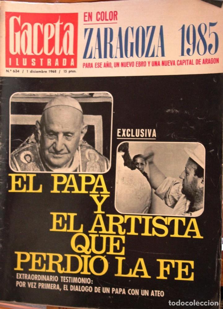 REVISTA *GACETA ILUSTRADA* Nº 634. DICIEMBRE 1968. (Coleccionismo - Revistas y Periódicos Modernos (a partir de 1.940) - Otros)