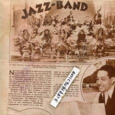 Coleccionismo de Revistas y Periódicos: REVISTA 1932 BANDIDOS GANSTERS DE CHICAGO USA COMO NACIO LA MUSICA JAZZ BLUES DUKE ELLINGTON . Lote 67484277