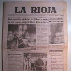 Coleccionismo de Revistas y Periódicos: PERIÓDICO DIARIO LA RIOJA 17 NOVIEMBRE 1991 - UNA EXPLOSIÓN DESTRUYE EN BILBAO... Lote 67632469