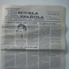 Coleccionismo de Revistas y Periódicos: ESCUELA ESPAÑOLA · REVISTA PROFESIONAL DE EDUCACION ( 15 SEP. 1983 ) · DEBATE SOBRE LA LODE ... Lote 67697357
