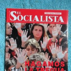 Coleccionismo de Revistas y Periódicos: REVISTA EL SOCIALISMO Nº 619 ,AÑO 1.998 -HAGAMOS LA TREGUA IRRESISTIBLE -HOY ES POSIBLE LA PAZ. Lote 67726517