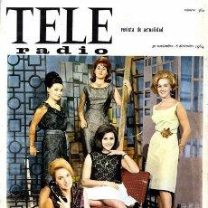 Coleccionismo de Revistas y Periódicos: REVISTA TELE RADIO N. 362. 30/11/1964. VER SUMARIO.. Lote 67764353